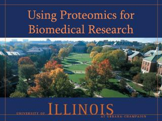 Using Proteomics for Biomedical Research