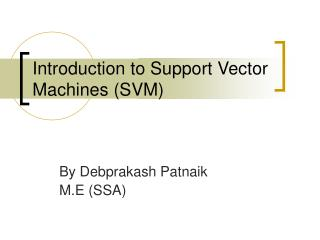 Introduction to Support Vector Machines (SVM)