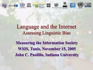 Language and the Internet Assessing Linguistic Bias