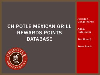 Chipotle Mexican Grill Rewards Points Database