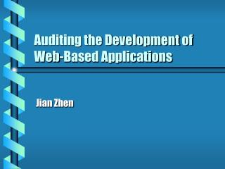 Auditing the Development of Web-Based Applications
