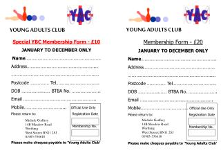 Special YBC Membership Form - £10 JANUARY TO DECEMBER ONLY Name …………………………………………………….