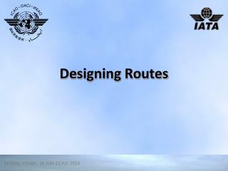 Designing Routes