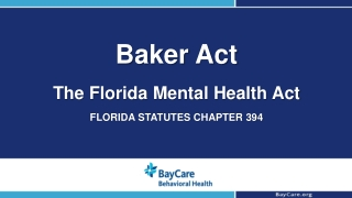 The Florida Mental Health Act