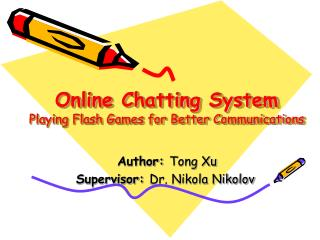Online Chatting System Playing Flash Games for Better Communications