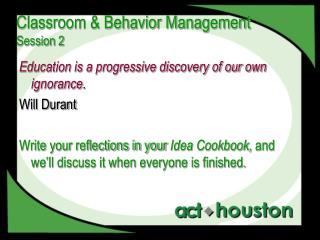 Classroom & Behavior Management Session 2