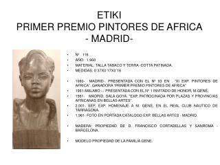 ETIKI PRIMER PREMIO PINTORES DE AFRICA     - MADRID-