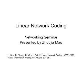 Linear Network Coding