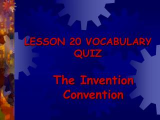 LESSON 20 VOCABULARY QUIZ