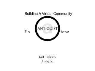 Building A Virtual Community The                          Experience