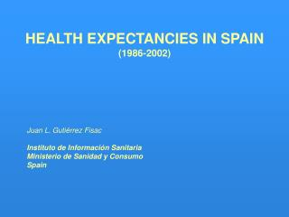 HEALTH EXPECTANCIES IN SPAIN (1986-2002)