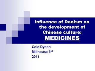 influence of Daoism on the development of Chinese culture: MEDICINES