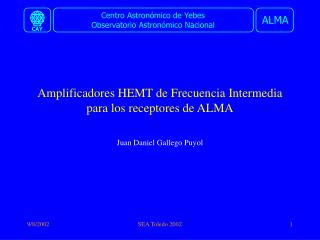 Amplificadores HEMT de Frecuencia Intermedia para los receptores de ALMA