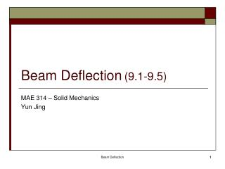 Beam Deflection (9.1-9.5)