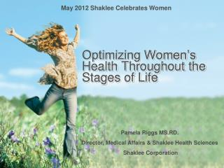 Optimizing Women's Health Throughout the Stages of Life