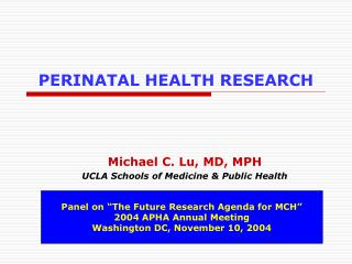 PERINATAL HEALTH RESEARCH