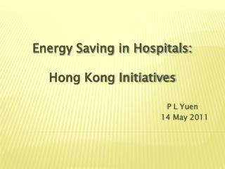 Energy Saving in Hospitals: Hong Kong Initiatives