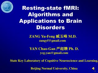 Resting-state fMRI: Algorithms and Applications to Brain Disorders