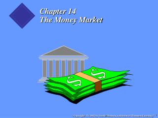Chapter 14 The Money Market