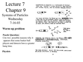 Lecture 7  Chapter 9 Systems of Particles  Wednesday 7-16-03