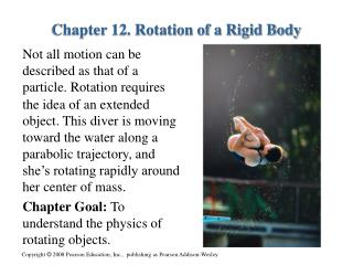 Chapter 12. Rotation of a Rigid Body