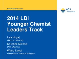 2014 LDI Younger Chemist Leaders Track
