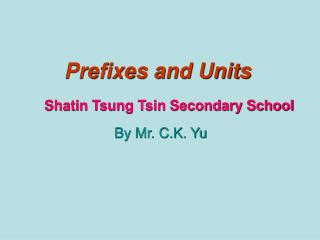 Prefixes and Units