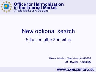 New optional search Situation after 3 months
