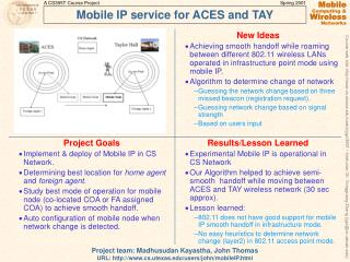 Mobile IP service for ACES and TAY