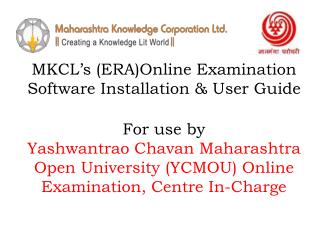 Hardware and Software prerequisites for the installation  of MKCL's ERA