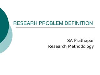RESEARH PROBLEM DEFINITION