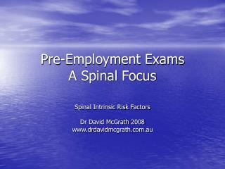 Pre-Employment Exams A Spinal Focus