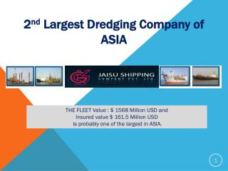 2 nd Largest Dredging Company of ASIA