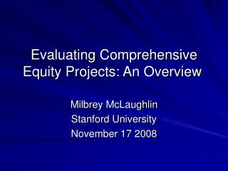 Evaluating Comprehensive Equity Projects: An Overview