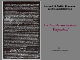 Anno Accademico 2003/04 Lezioni di Diritto Romano:  profilo pubblicistico