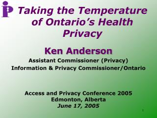 Taking the Temperature of Ontario s Health Privacy