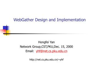 WebGather Design and Implementation