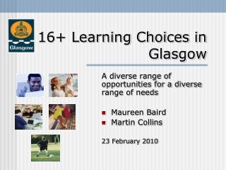 16+ Learning Choices in Glasgow