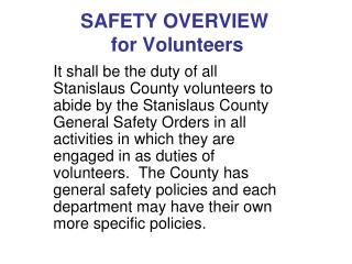 SAFETY OVERVIEW  for Volunteers