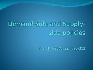Demand-side and Supply-side  policies Tragakes 2011, pp. 320-352
