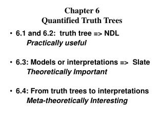 Chapter 6 Quantified Truth Trees