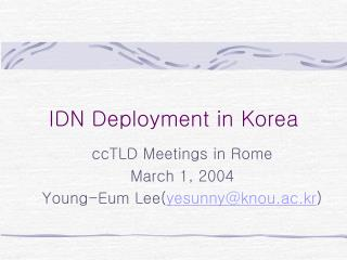 IDN Deployment in Korea