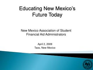 April 2, 2009 Taos, New Mexico