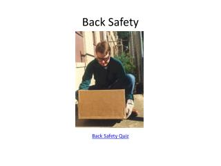Back Safety        Back Safety Quiz