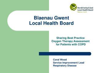 Blaenau Gwent  Local Health Board