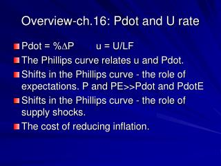 Overview-ch.16:  Pdot  and U rate