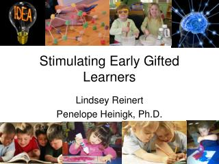 Stimulating Early Gifted Learners