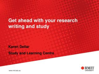 Get ahead with your research writing and study