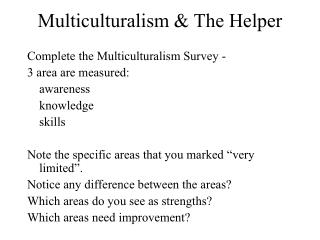 Multiculturalism  The Helper