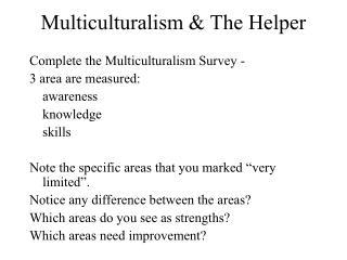 Multiculturalism  The Helper